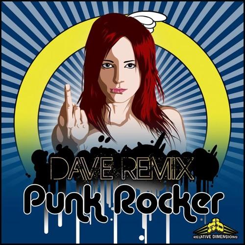 Dave Remix-Punk Rocker