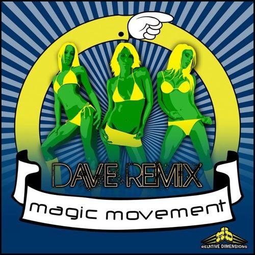 Dave Remix-Magic Movement