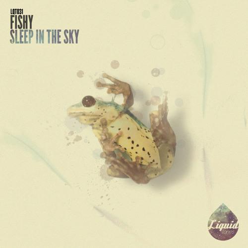 Sleep In The Sky (Liquid Tones) (clip)
