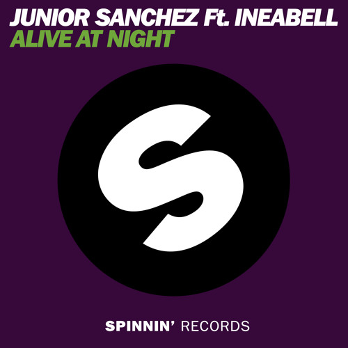 Junior Sanchez Ft. Ineabell - Alive At Night (Radio Mix)