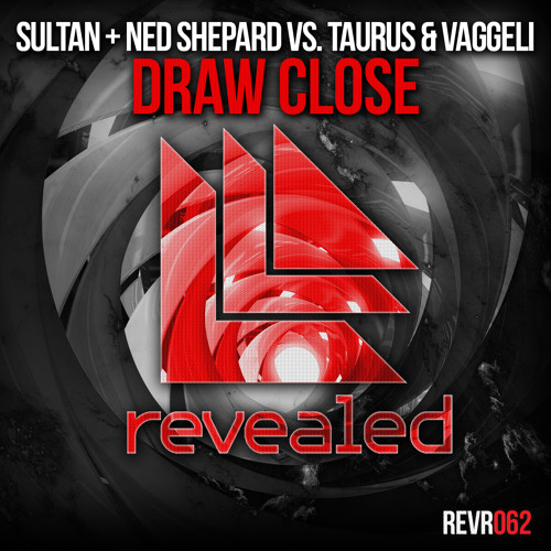 Sultan + Ned Shepard vs. Taurus & Vaggeli- Draw Close [OUT NOW]