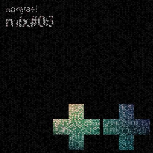 SANYASI mix#05 ++