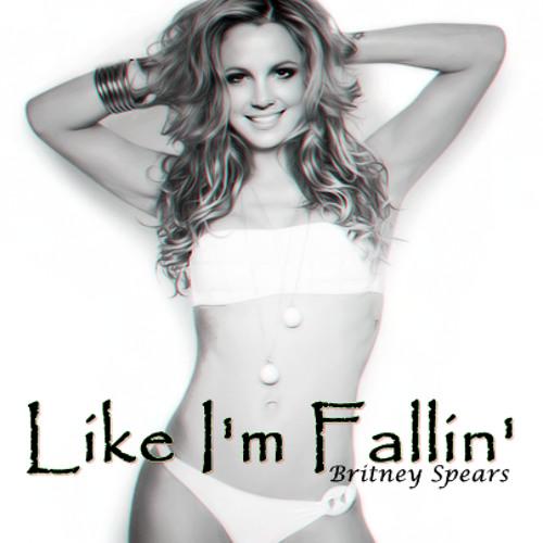 Britney Spears - Like I'm Fallin' - (Unrealased)