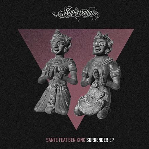Santé, Ben King - Surrender (Fur Coat Remix) | Supernature | 2012