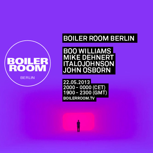 Mike Dehnert 60 Min Boiler Room Berlin Mix