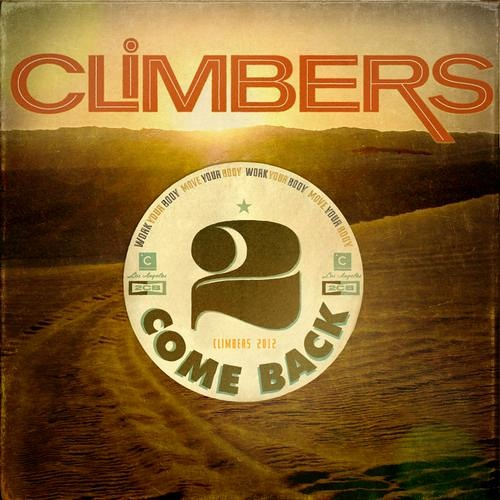Climbers - 2 Come Back (Fur Coat Remix) | Culprit | 2012
