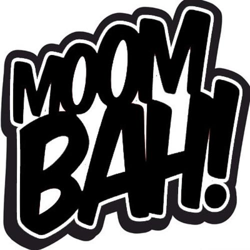 Moombah Movin'