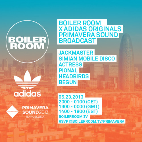Actress 40 Min Boiler Room x adidas Originals Mix at Primavera Sound