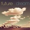 Future Dream Let You Go Mp3
