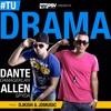 Tu Drama - Dante Damageklan & Allen Spyda (Prod By DJ Kish & JD Music )