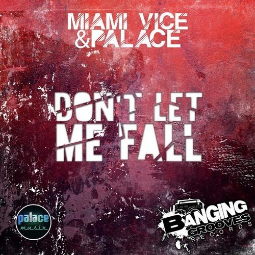 Don't Let Me Fall (Dancyn Drone Mix) [Banging Grooves Records]