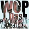 J. Dash - WOP (Firk Kranklin Twerk-It Remix) (Prod. By Lion Wolf Productions)