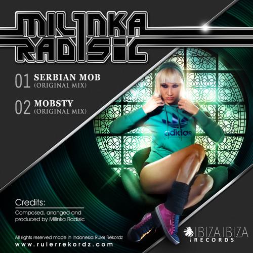 Serbian Mob - Milinka Radisic (Original Mix)