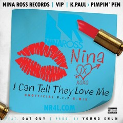 I Can Tell They Love Me V.I.P Mix