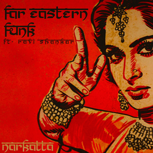 Far Eastern Funk (ft. Ravi Shankar)