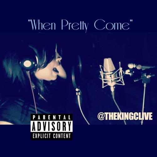 When Pretty Comes (@Pr3ttyGiirl1st) rec/mix'd by @Purplechrome