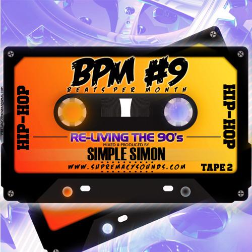BPM Vol 9 Re-living the 90s  Tape 2 ( Hip-Hop )