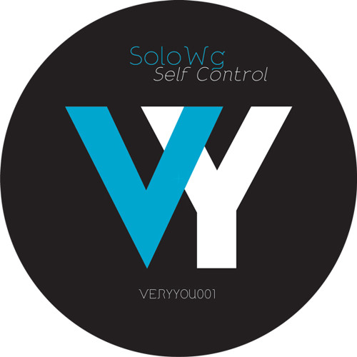 SoloWg - SelfControl (Original mix) [VERYYOU001][Vinyl&Digital]