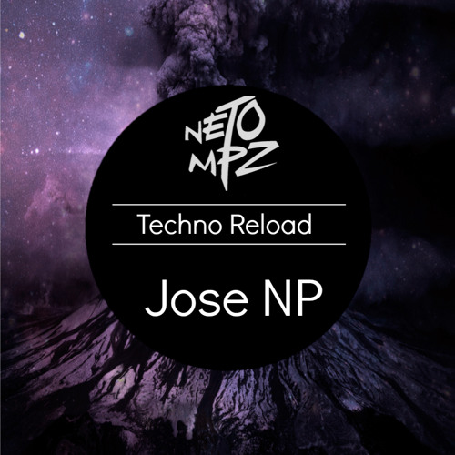 Techno Reload (NMPZ & Jose NP Reboot)