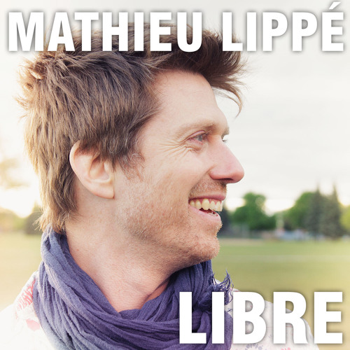 Mathieu Lippé - Libre (feat. Boogat)