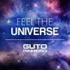 Guto Pinheiro @ Feel The Universe