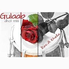 Roc-A-Khela ft Sharry Mann - Gulaab (Raw Dhol Mix)