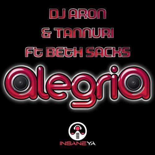 Tannuri, DJ Aron ft. Beth Sacks - Alegria (Danny Mart Remix) OUT NOW!