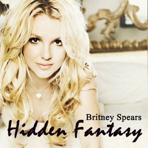 Britney Spears - Hidden Fantasy (Unreleased)