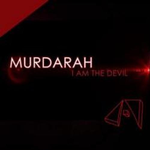 Murdarah - I Am The Devil