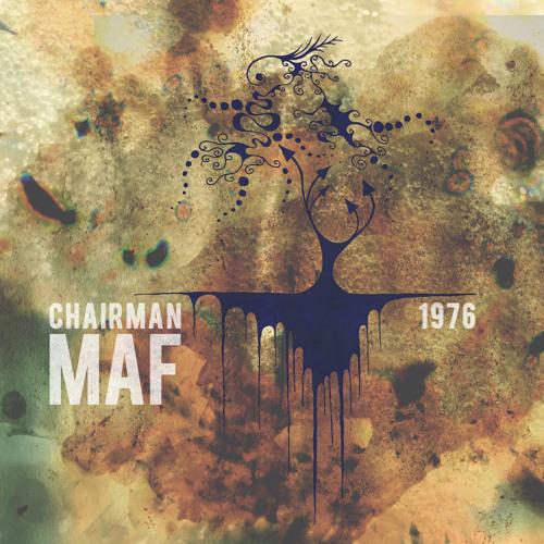 Chairman Maf - '1976' album sampler... PLEASE BUY THE ALBUM!! £2.99!! Links in the description