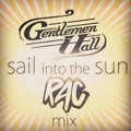 Gentlemen Hall Sail Into The Sun (RAC Mix) Artwork