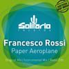 Francesco Rossi - Paper Aeroplane (Radio Edit)