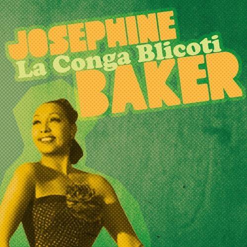 La conga blicoti - Josephine Baker (Señor Zazou Remix) !!! Free DL in Comment!!!!