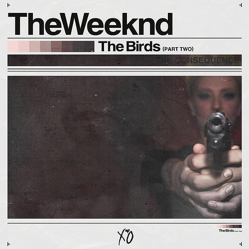The Weeknd - The Birds (Part 2)