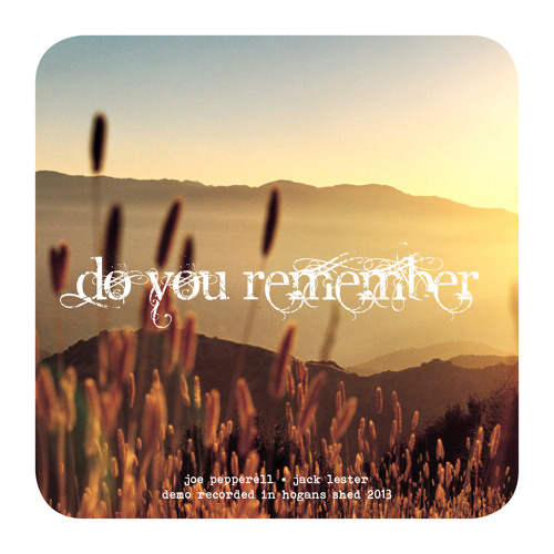 Pepperell Lester - Do You Remember [Demo 2013]
