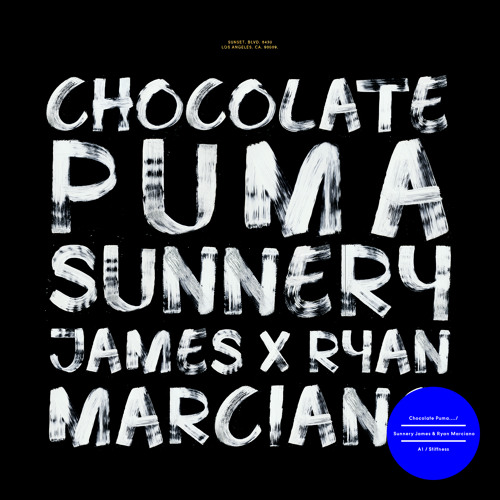 Sunnery James & Ryan Marciano X Chocolate Puma 'Stiffness'