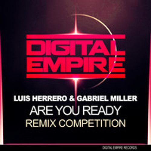 Luis Herrero & Gabriel Miller - Are you Ready(Alex R Remix)