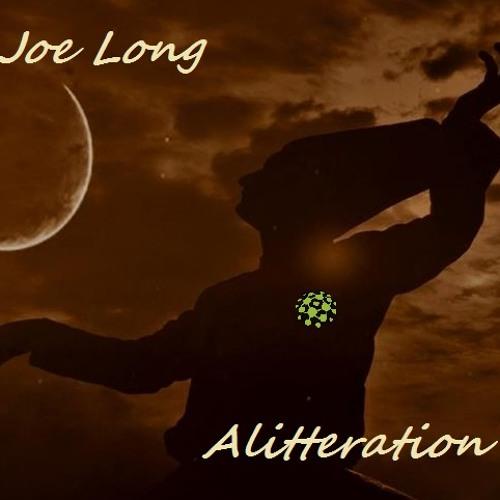 Joe Long - Alitteration(Clip)