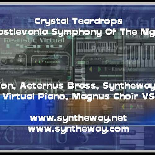 Crystal Teardrops (Castlevania) Syntheway Strings, Virtual Brass