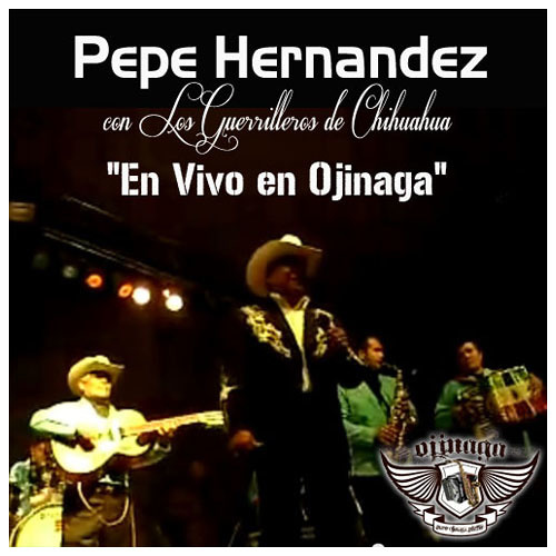 Pepe Hernandez con Los Guerrilleros de Chihuahua - Un Dia con Otro
