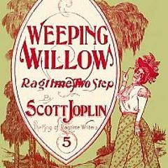 Weeping Willow (Scott Joplin 1903)