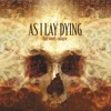 As I Lay Dying-falling upon deaf ears