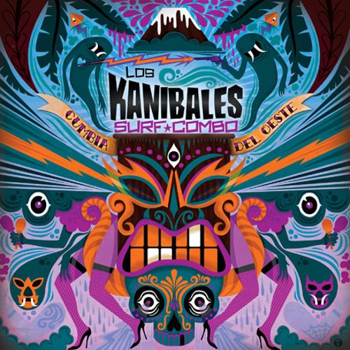 """LOS KANIBALES SURF COMBO """"Cumbia del Oeste"""" / Version 7"""""""