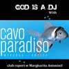 God is a DJ Radioshow | Podcast Episode 1 pres: Cavo Paradiso June Report