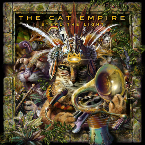 The Cat Empire: Steal The Light