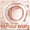Scotty James - Brown Song