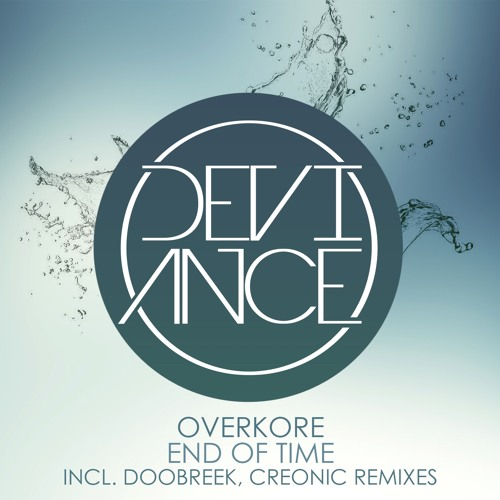 Overkore - End of Time (Creonic Remix)