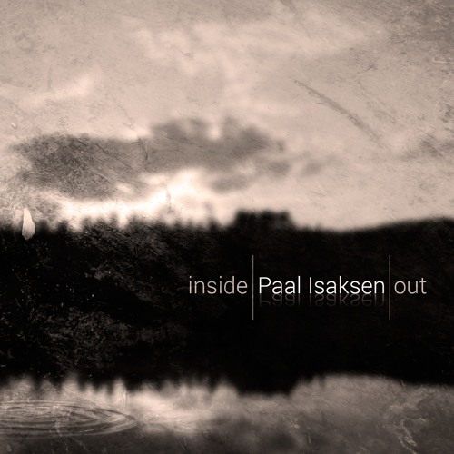 Paal Isaksen - Inside Out (iTunes/Spotify-release)