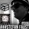 Stefan FausT - Jeden Tag ein Set Podcast 006