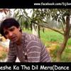 Dj Sonu & Dj Goldy - Sheeshe Ka Tha Dil Mera(Dance Mix) Full Song